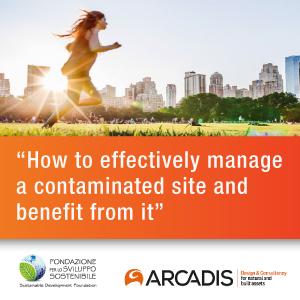 0301389ca616 Gli approcci innovativi nella gestione di un sito contaminato e gli aspetti  tecnici economici della riconversione dei siti saranno al centro del  secondo ...